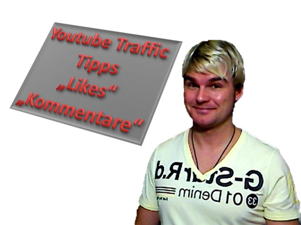 Youtube Traffic Tipps, Likes, Kommentare