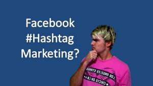 Facebook Hashtag Marketing Deutsch