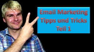 Email Marketing Tipps Teil 1